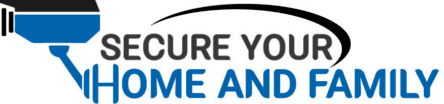 Secure your Home and Family